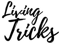 Living Tricks